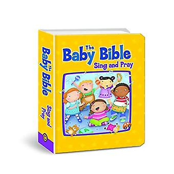 Baby Bible Sing and Pray (Baby Bible Board Books)