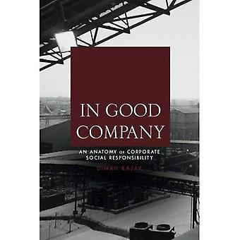 I gott sällskap: En anatomi av företagens sociala ansvar