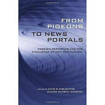 From Pigeons to News Portals: Foreign Reporting and the Challenge of New Technology (Media & Public Affairs)