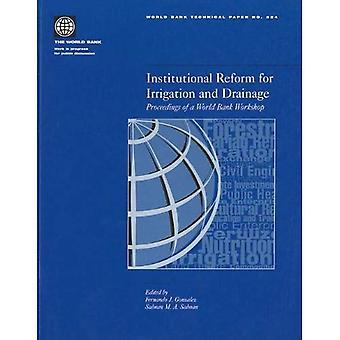 Institutionele hervorming voor irrigatie- en draineerinstallaties: Proceedings of een Workshop van de Wereldbank