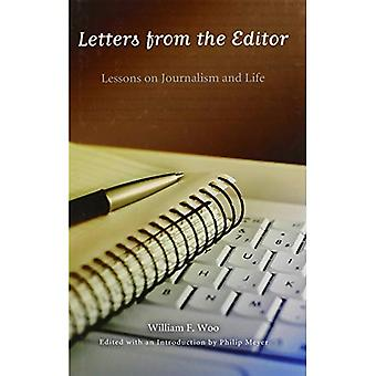 Letters from the Editor: Lessons on Journalism and Life