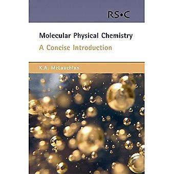 Chimie physique moléculaire: Une Introduction Concise