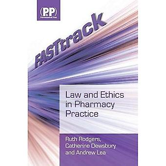 FASTtrack: Law and Ethics in Pharmacy Practice