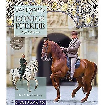Knabstrupper & Frederiksborger: Royal Danois- Danemarks Konigspferde