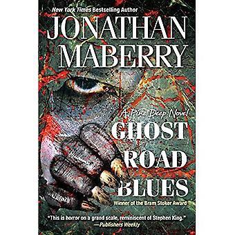 Ghost Road Blues (Pine diepe roman) (een Pine diepe roman)