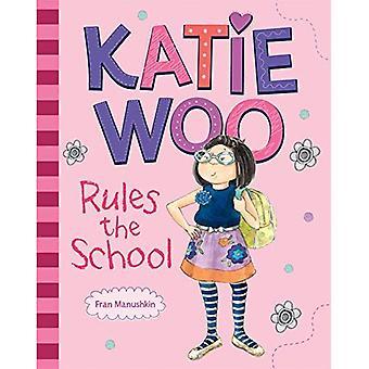 Katie Woo regler skolen (Katie Woo