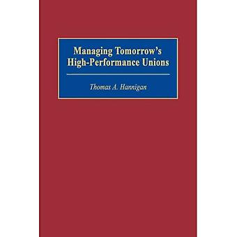 Managing Tomorrow&s High-Performance Leaders
