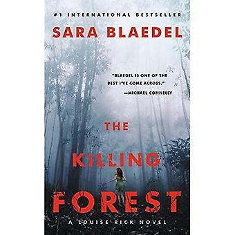 The Killing Forest (Louise Rick)