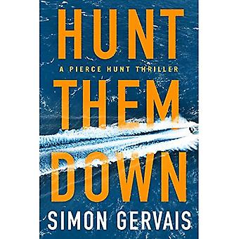 Hunt Them Down (Pierce Hunt)