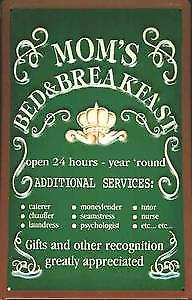 Moms Bed & Breakfast embossed steel sign