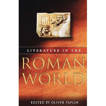 Literature in the Roman World by Taplin & Oliver