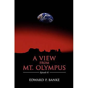 Utsikt fra Olympos Episode 1 av Banke & Edward P.