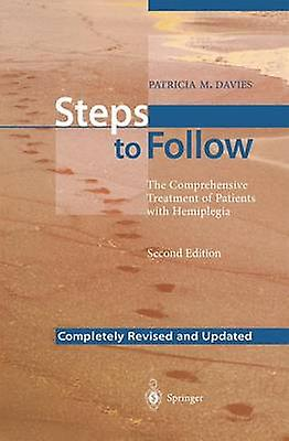 Steps to FolFaible  The Comprehensive TreatHommest of Pacravatents with Hemiplegia by Davies & Patricia M.