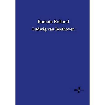 Ludwig Van Beethoven by Rolland & Romain