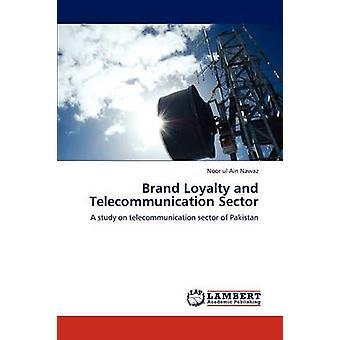 ولاء العلامة التجارية وقطاع الاتصالات السلكية واللاسلكية بنور & نواز ماي العين