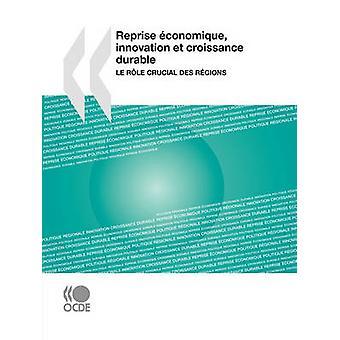 Reprise conomique innovation et croissance durable  Le rle crucial des rgions by OECD Publishing