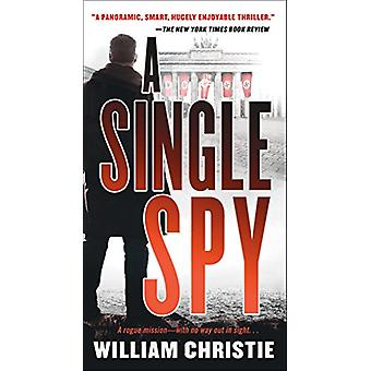 A Single Spy by William Christie - 9781250181213 Book