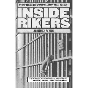 Inside Rikers - Stories from the World's Largest Penal Colony Book