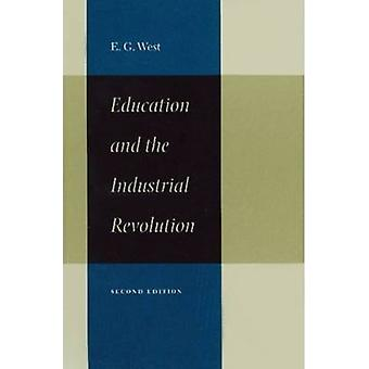 Education and the Industrial Revolution (2nd Revised edition) by Edwi