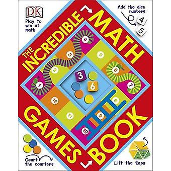 The Incredible Math Games Book by DK Publishing - DK - 9781465436283