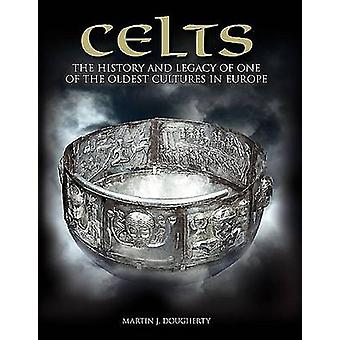 Celts - The History and Legacy of One of the Oldest Cultures in Europe