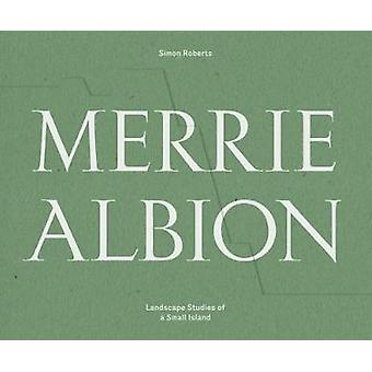 Merrie Albion by Simon Roberts - 9781911306191 Book