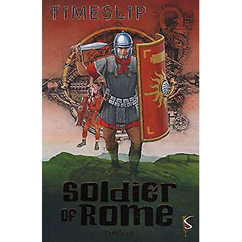 Soldier of Rome by Soldier of Rome - 9781912233045 Book