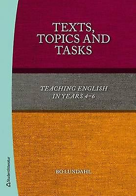 Texts - Topics & Tasks by Bo Lundahl - 9789144080536 Book