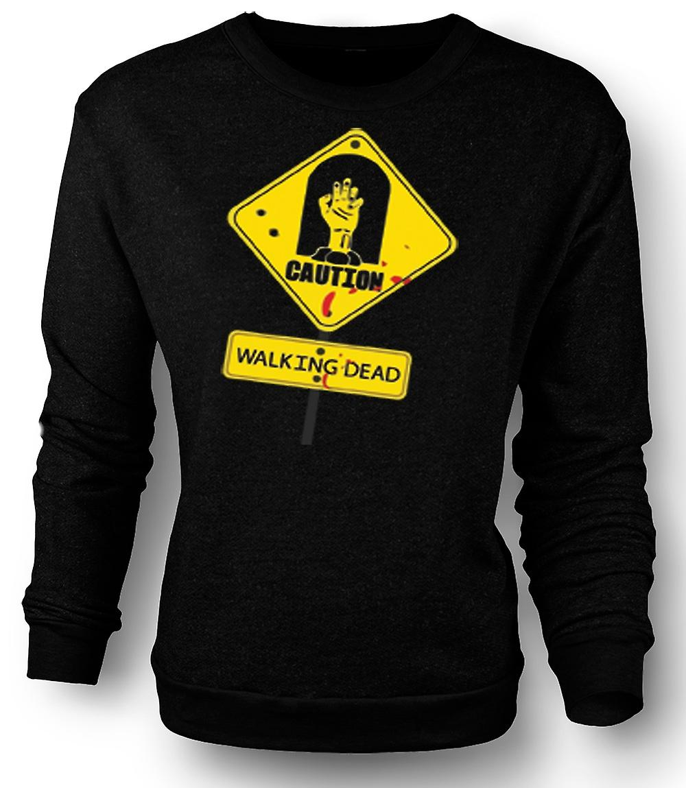 Mens Sweatshirt Caution - Walking Dead Zombie Warning Sign