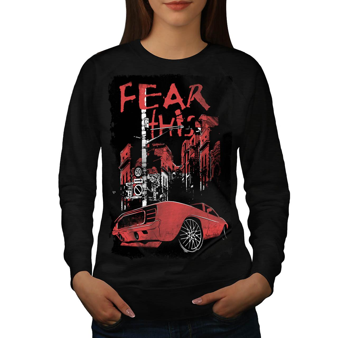 Fear This Muscle Car Street Light Women Black Sweatshirt | Wellcoda