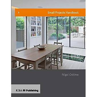 Small Projects Handbook by Nigel Ostime