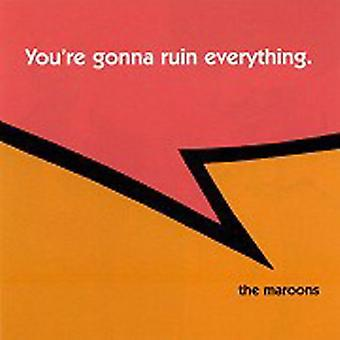 Maroons - You're Gonna Ruin Everything [CD] USA import
