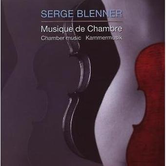 Serge Blenner - Serge Blenner: Musique De Chambre [CD] USA import