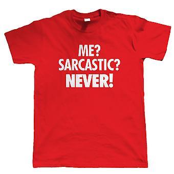 Moi? Sarcastique? Drôle de mens T Shirt, drôle de Mens T Shirt