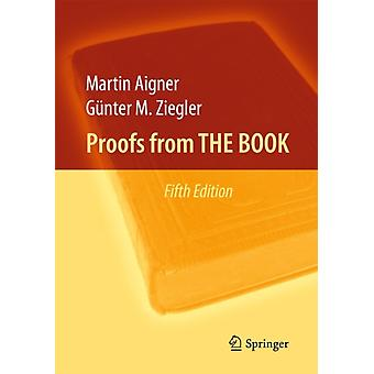 Proofs from THE BOOK (Hardcover) by Aigner Martin Ziegler Gunter M.