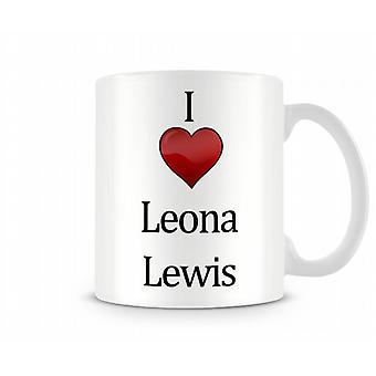 Leona Lewis imprimé J'aime la tasse
