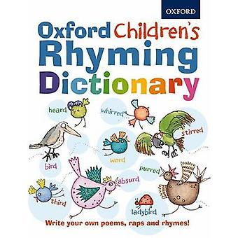 Oxford Children's Rhyming Dictionary by Oxford Dictionaries - 9780192