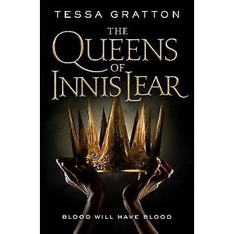 The Queens of Innis Lear by Tessa Gratton - 9780765392466 Book