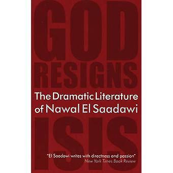 The Dramatic Literature of Nawal El Saadawi by Nawal El-Saadawi - 978