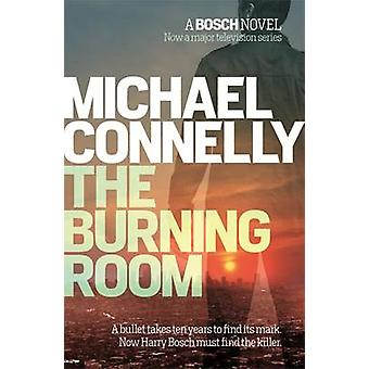 The Burning Room by Michael Connelly - 9781409145660 Book