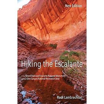 Randonnée pédestre le Escalante - dans le Monum National de Grand Staircase-Escalante