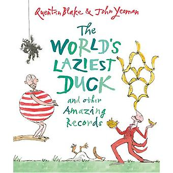 The World's Laziest Duck - And Other Amazing Records by John Yeoman -