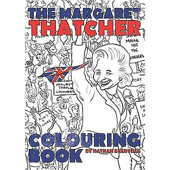 The Margaret Thatcher Colouring Book by Nathan Brenville - 9781785900
