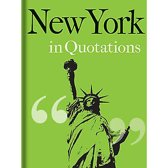 New York in Quotations by Jaqueline Mitchell - 9781851244201 Book