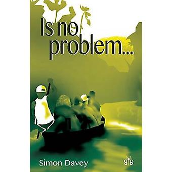 Is No Problem by Simon Davey - 9781908241405 Book