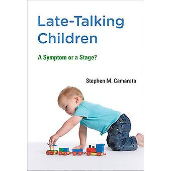 Fin-parler enfants - un symptôme ou un Stage? par Stephen M. Camarata-