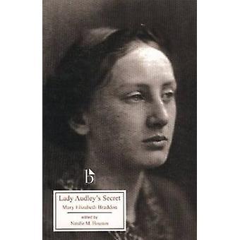 Lady Audley's Secret by Mary Elizabeth Braddon - Natalie M. Houston -