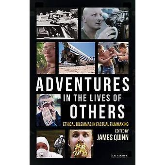 Aventuras en la vida de otros - dilemas éticos en hechos Filmma