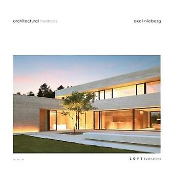 Architectural Nuances - 2018 by Axel Nieberg - 9788499360850 Book
