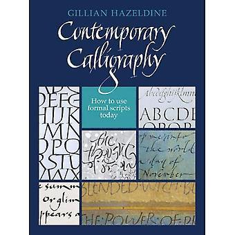 Hedendaagse Kalligrafie: Het gebruik van formele Scripts vandaag
